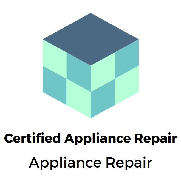 Certified Appliance Repair