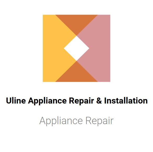 Uline Appliance Repair & Installation